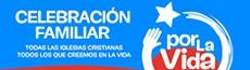 CELEBRACIÓN FAMILIAR POR LA VIDA - Sábado 3 Sept. 15:30 a 17:30 horas.